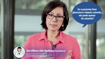 De olho nas dicas: Glaucoma e catarata podem ser tratados juntos?